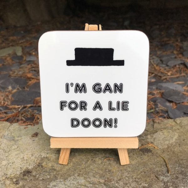 Geordie Music Dictionary Coaster - Minim rest: I'm gan for a lie doon