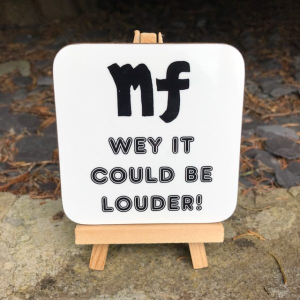 Geordie Music Dictionary Coaster - Mezzo forte: Way it could be louder